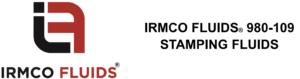 IRMCO FLUIDS 980-109 - Stamping fluids